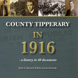 County Tipperary In 1916 – Tuesday 15 March @ 7.30
