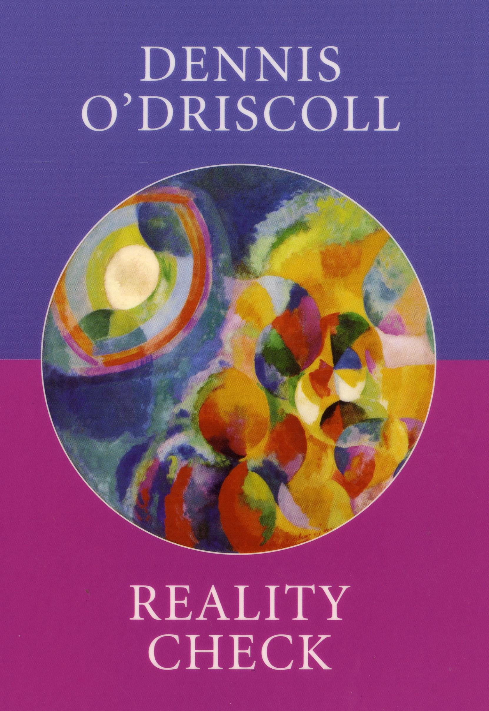 Dennis O'Driscoll – Reality Check