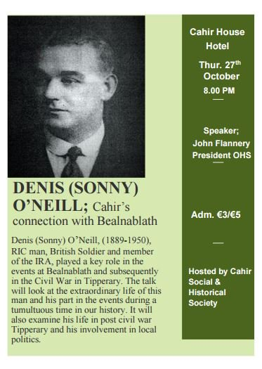 Denis (Sonny) O'Neill Lecture: Thur 27 Oct, Cahir House, 8.00pm
