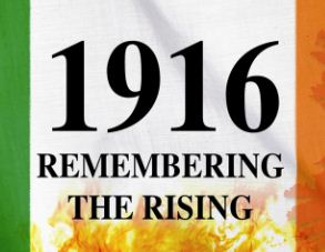 1916: Remembering The Rising, The Source, 24 Nov.
