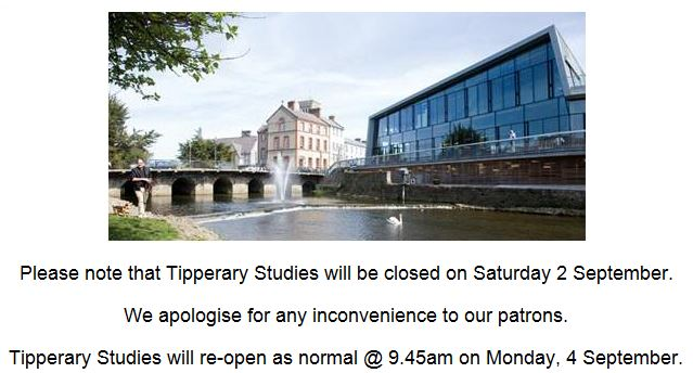 Tipperary Studies Closed Saturday, 2 September