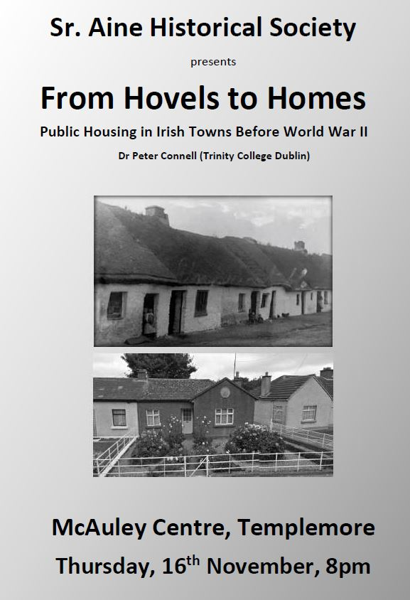 'From Hovels To Homes', Sr. Áine Historical Society, 16 Nov. @8pm