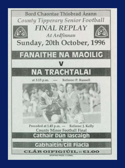 1996 Co. Tipperary Senior Football Final Replay.