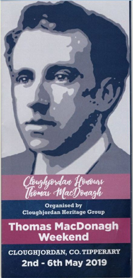 Thomas MacDonagh Weekend 2019
