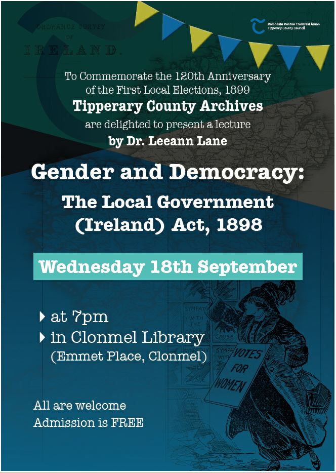 Lecture 'Gender And Democracy: The Local Government (Ireland) Act, 1898'