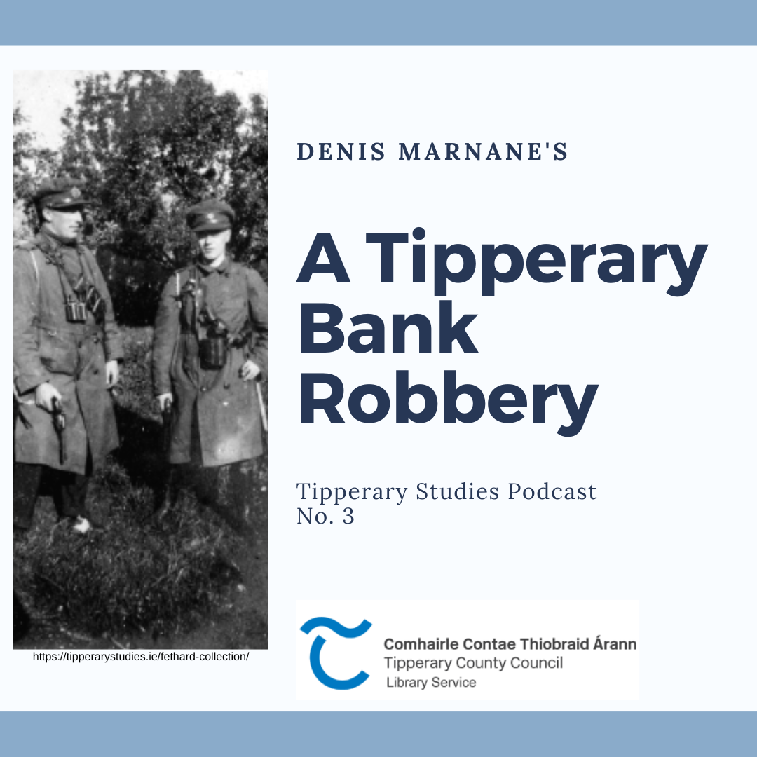 A Tipperary Bank Robbery Podcast