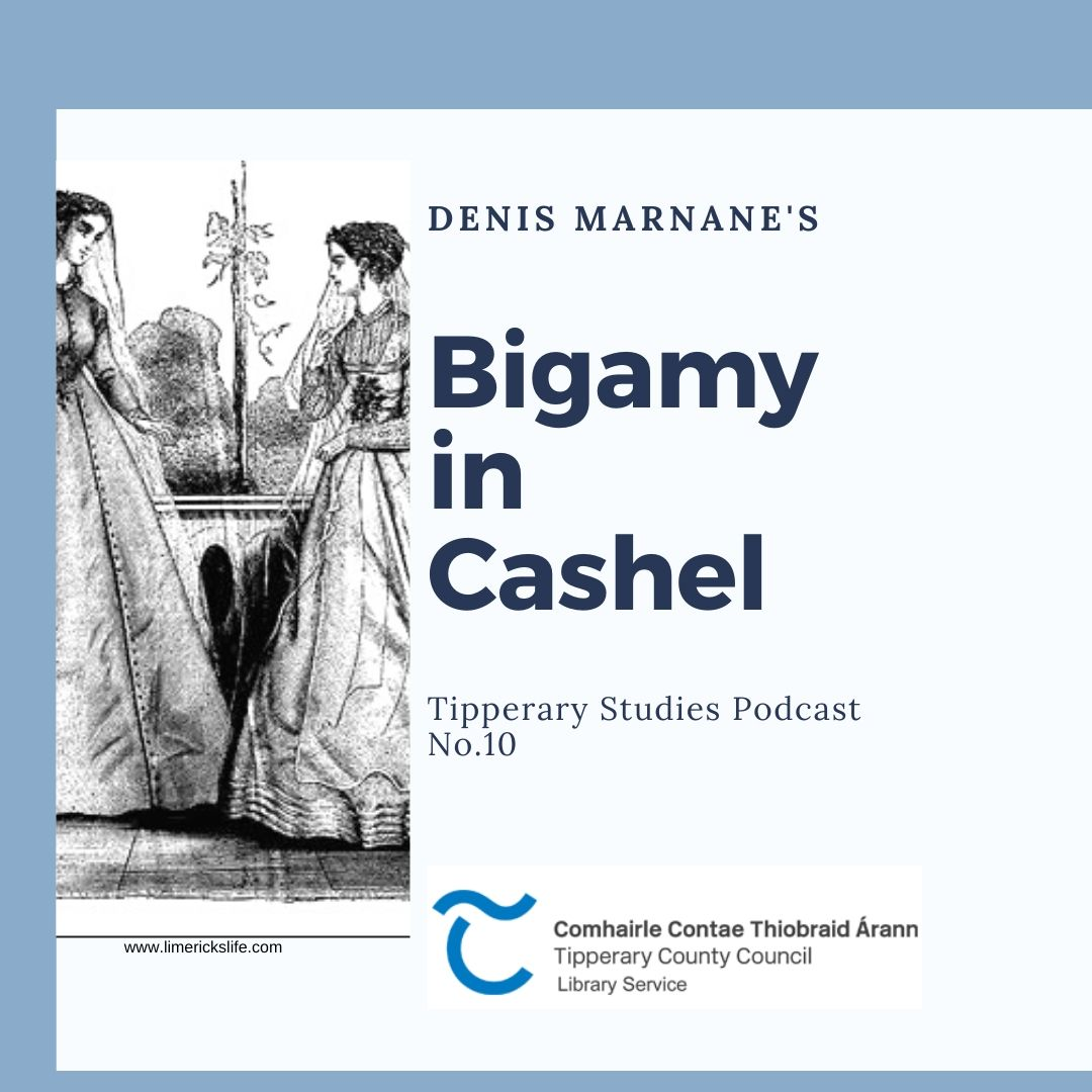 Bigamy In Cashel Podcast 10