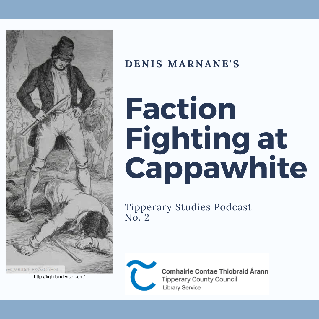 Faction Fighting At Cappawhite Podcast