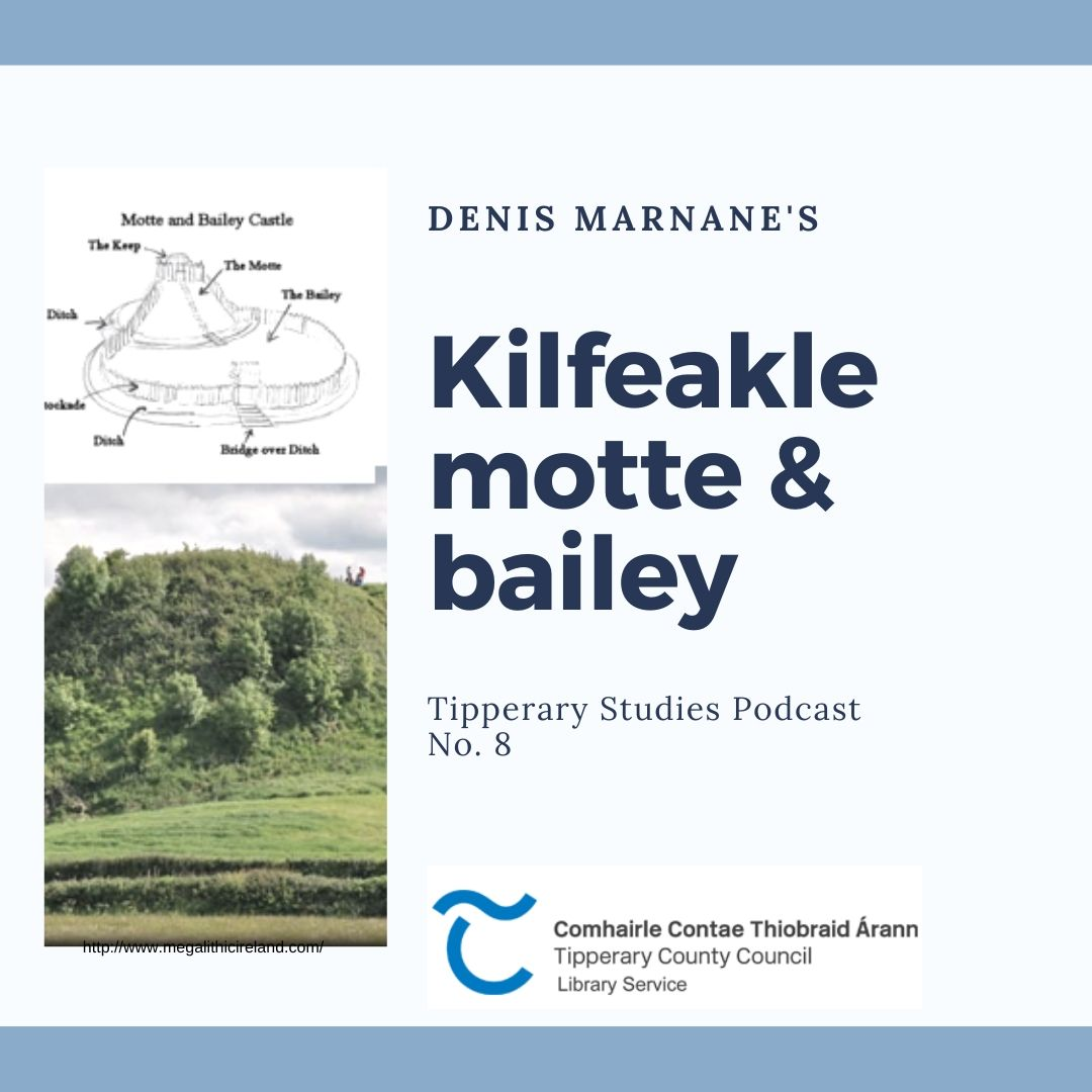 Kilfeakle Motte And Bailey Podcast