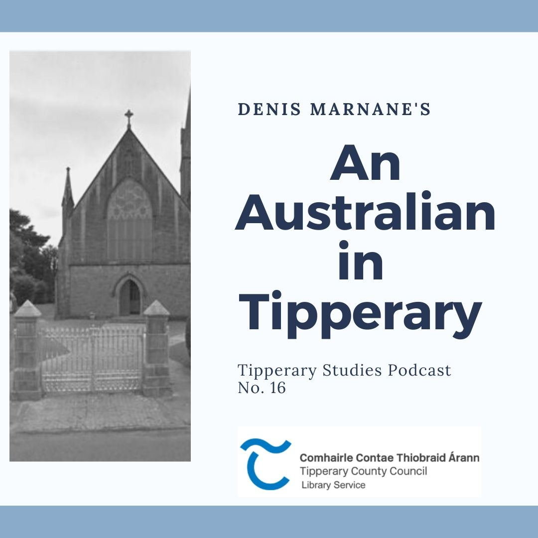 An Australian In Tipperary; Podcast 16
