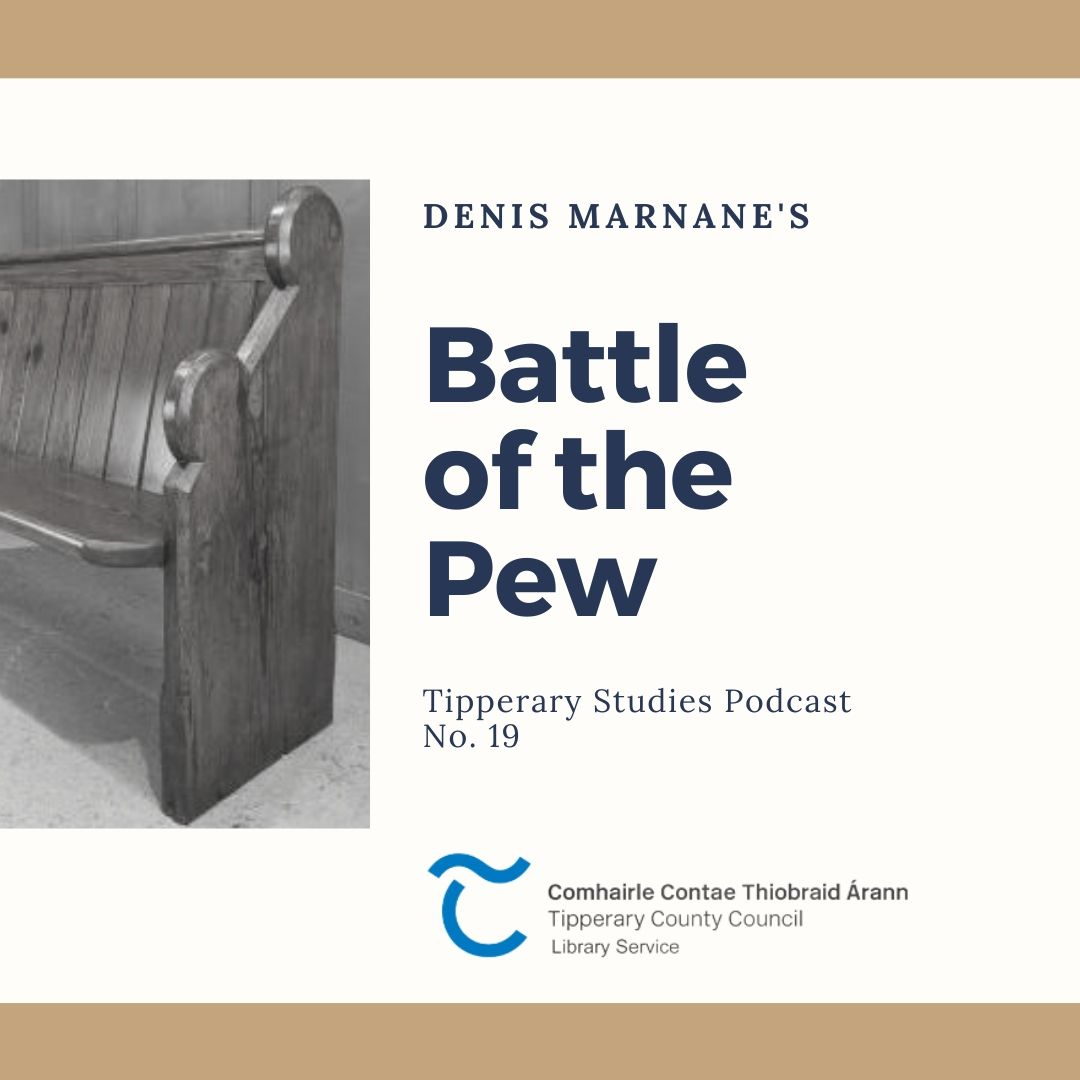 Podcast 19; The Battle Of The Pew (1901)
