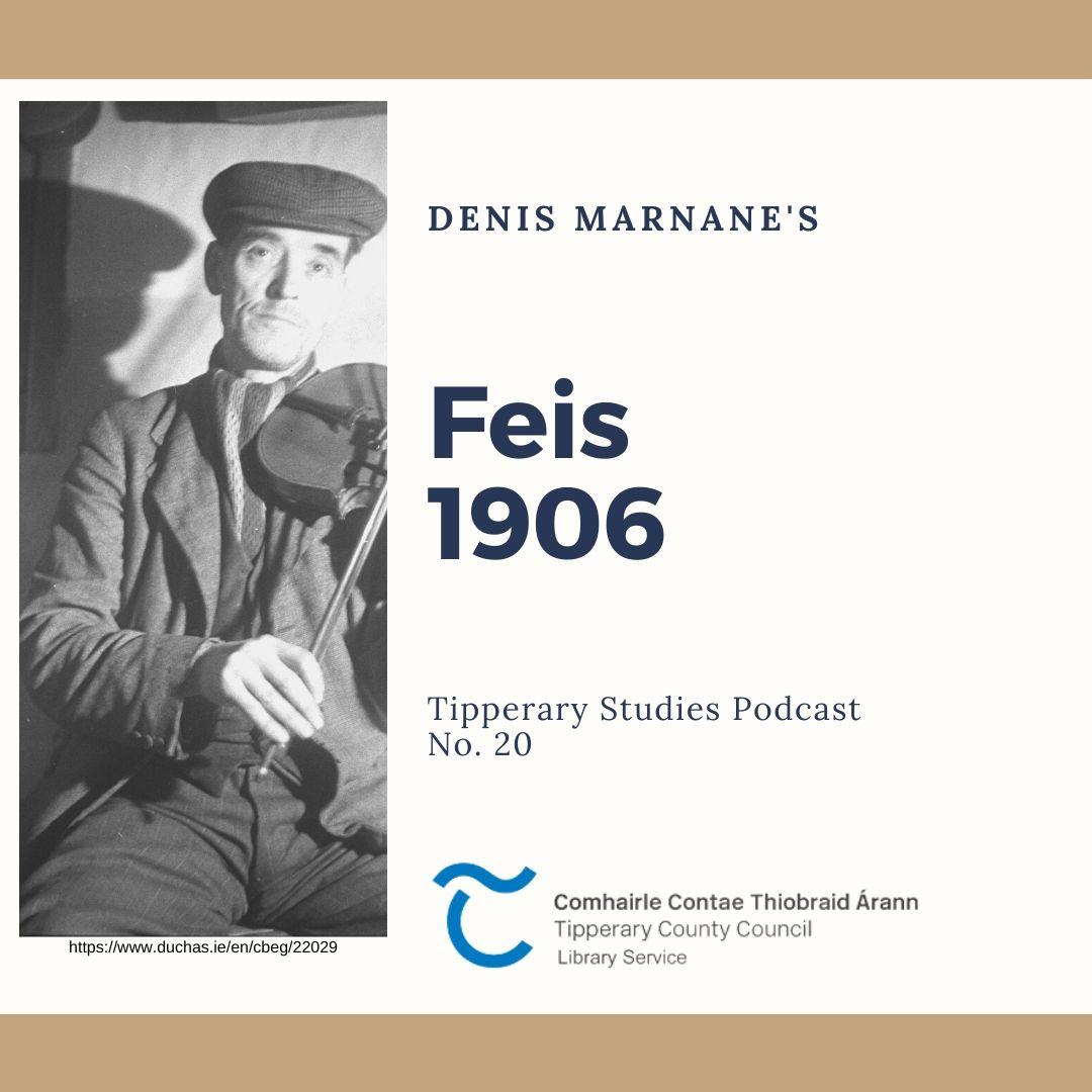 Podcast 20; Feis (1906)