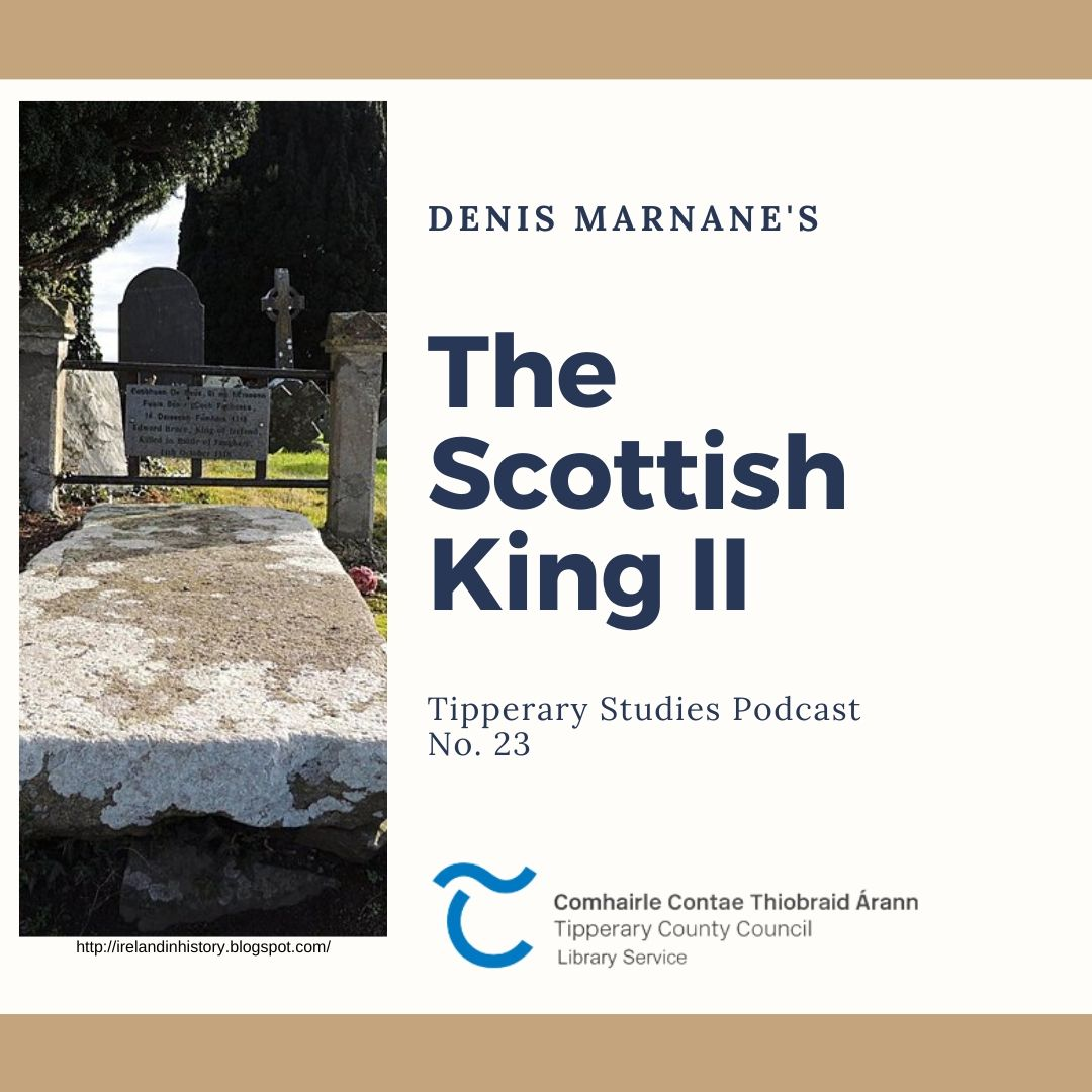 Podcast 23; The Scottish King II