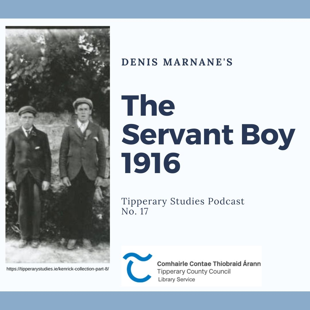 Podcast 17: The Servant Boy 1916