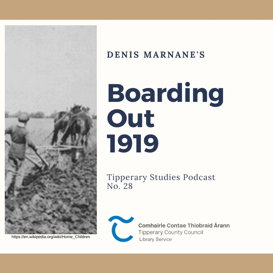 Podcast 28; Boarding Out 1919