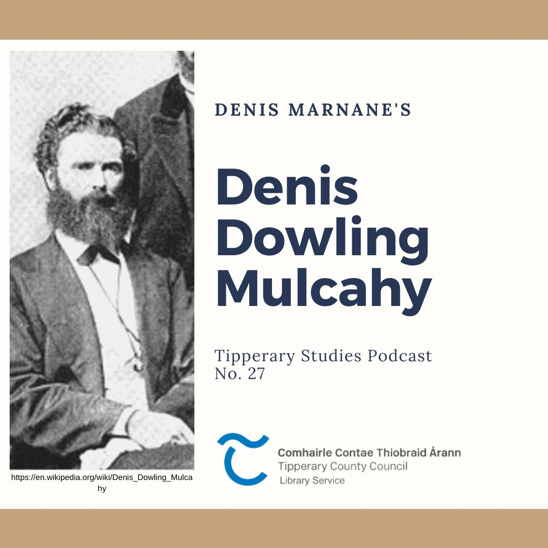 Podcast 27; Denis Dowling Mulcahy