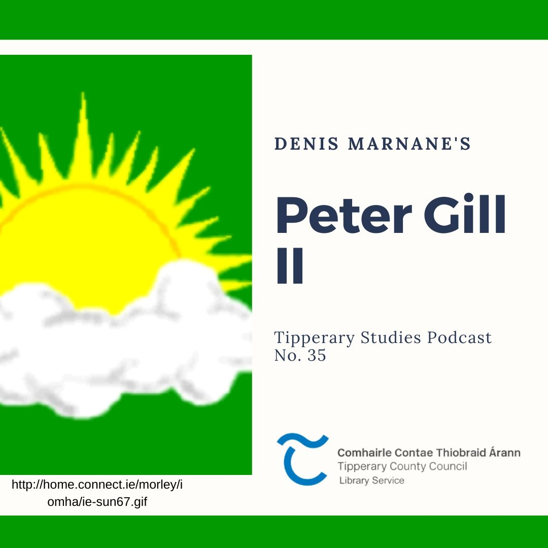 Podcast 35; Peter Gill II