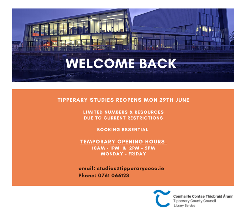 Tipperary Studies Reopens Monday 29th June