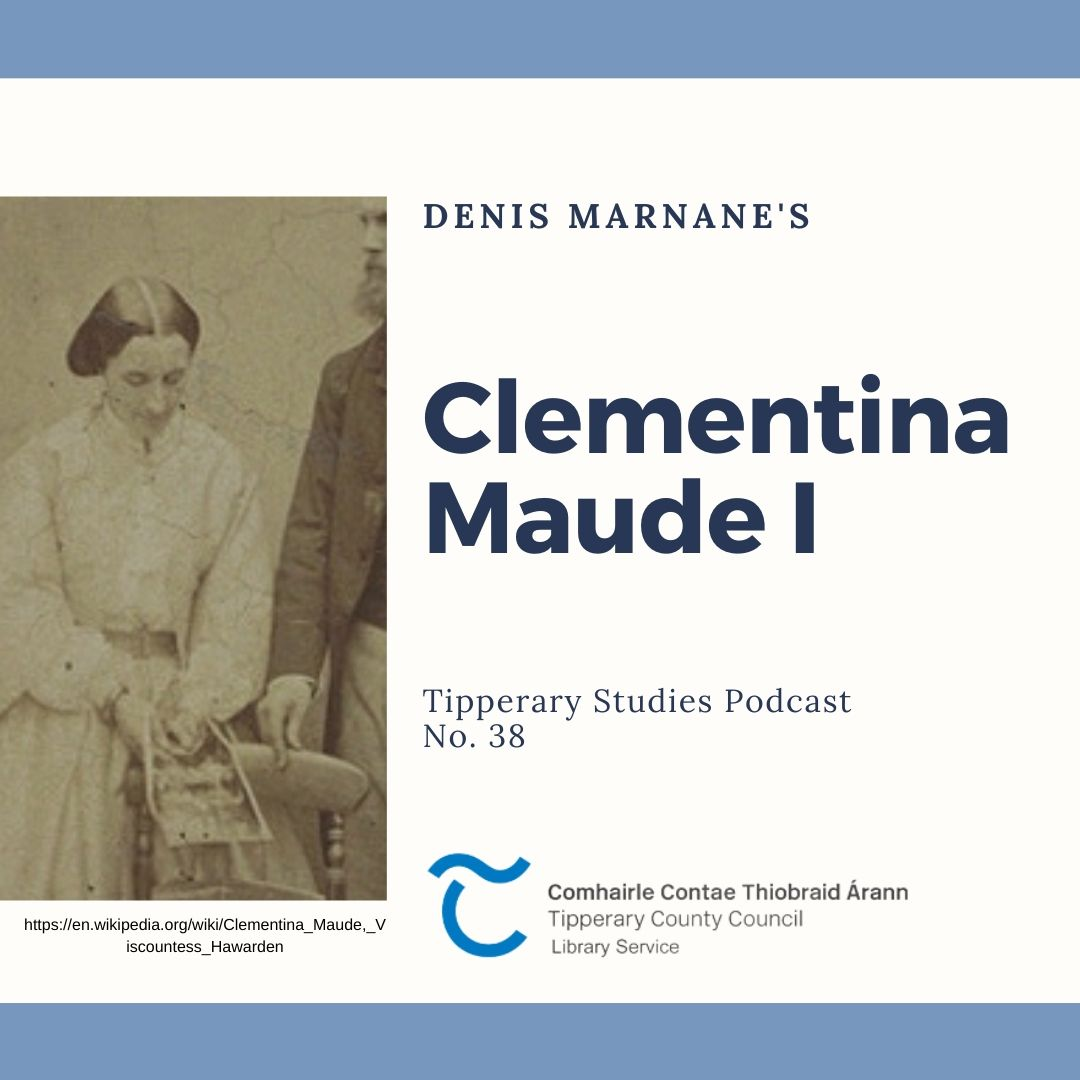Podcast 38; Lady Clementina Maude I