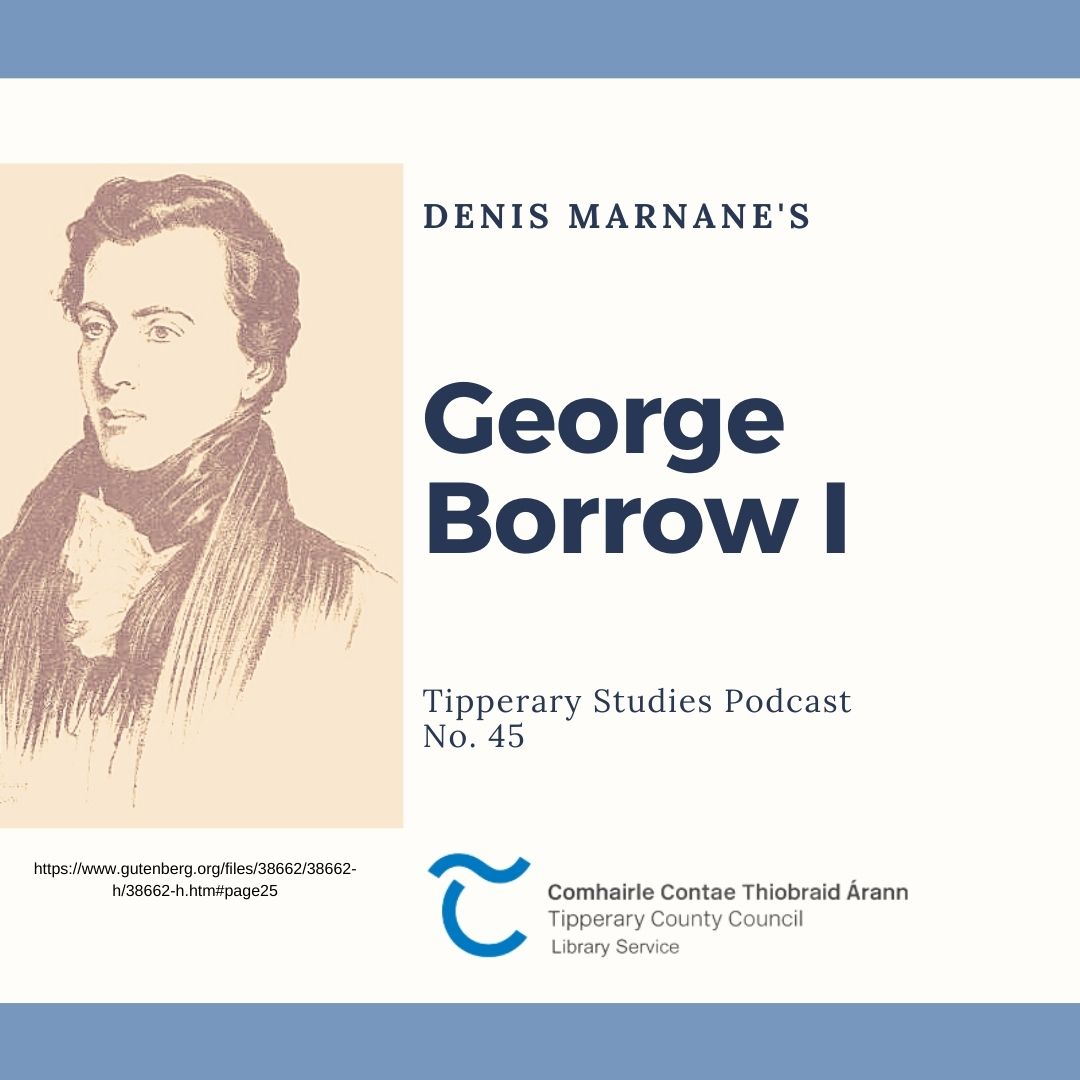 Podcast 45: George Borrow I