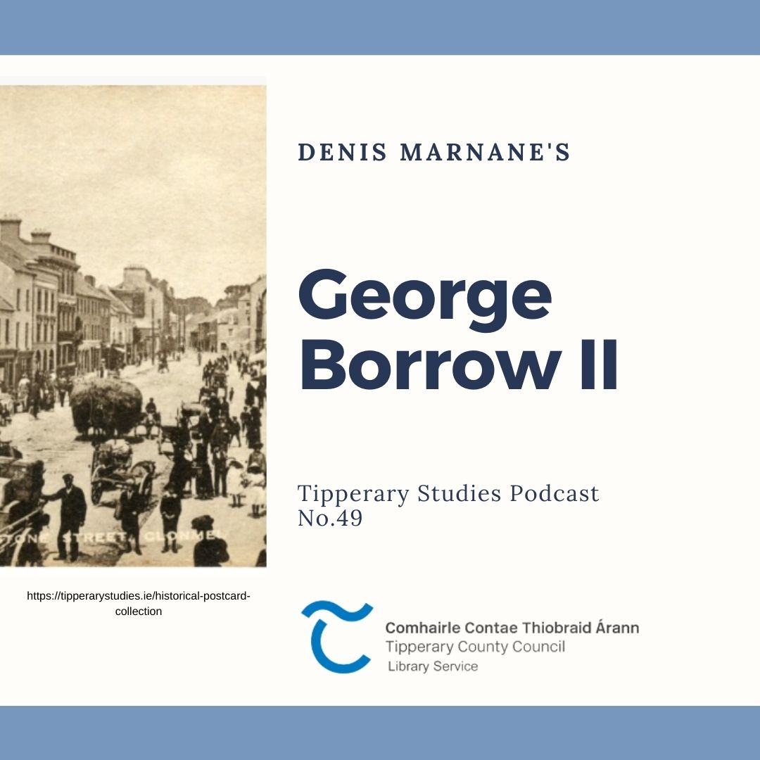 Podcast 49: George Borrow II