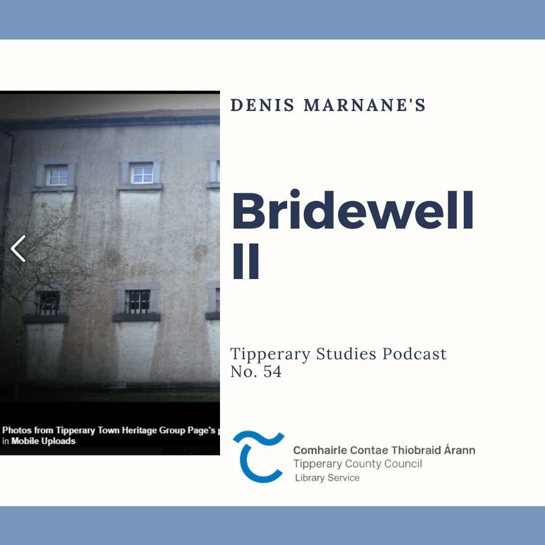 Podcast 54; Bridewell II