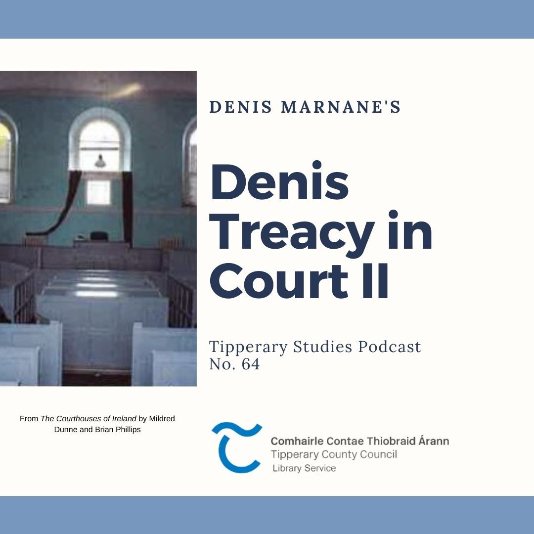 Podcast 64; Denis Treacy In Court II