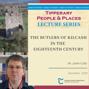 December Lecture; The Butler's Of Kilcash In The Eighteenth Century