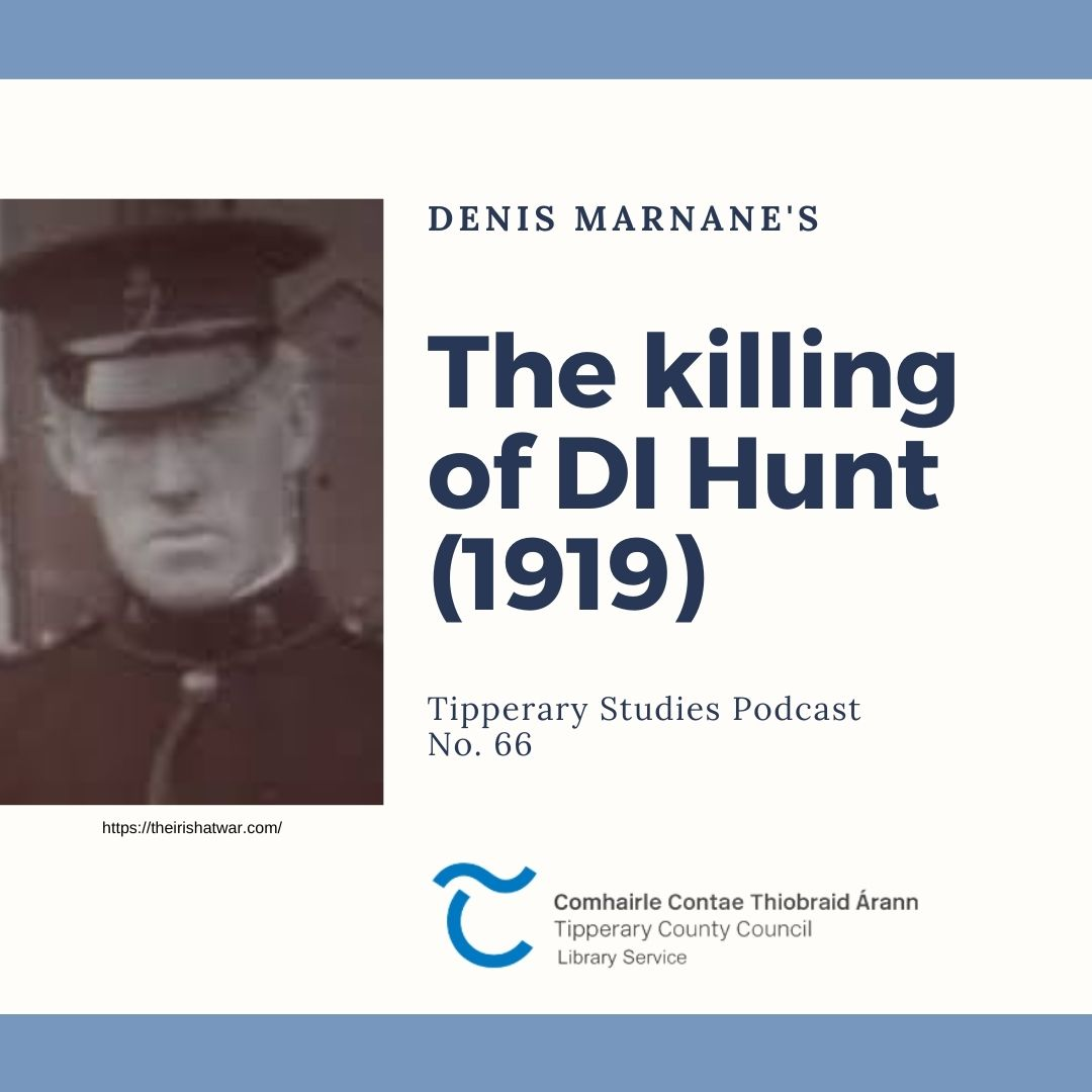 Podcast 66: The Killing Of DI Hunt (1919)