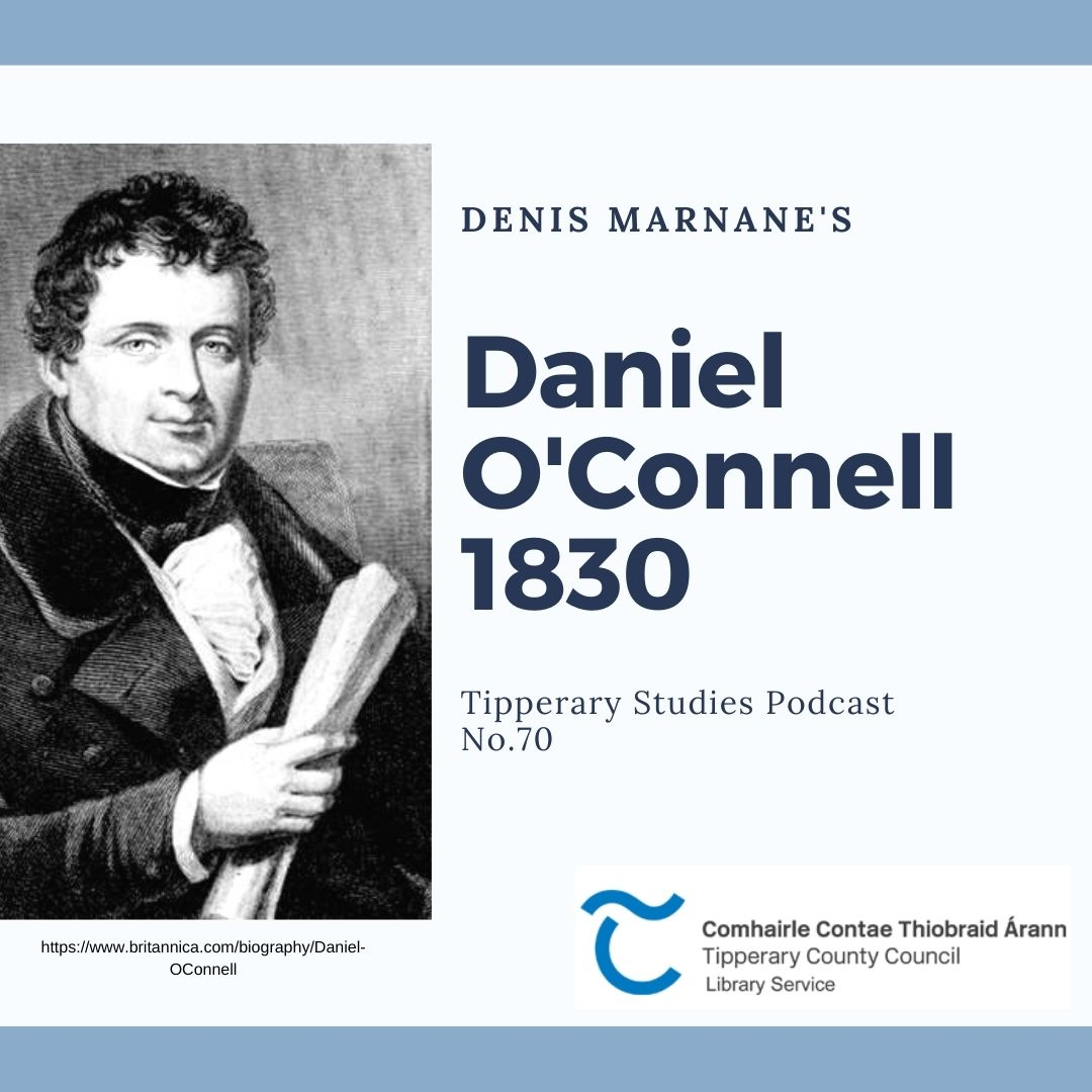 Podcast 70; Daniel O'Connell 1830