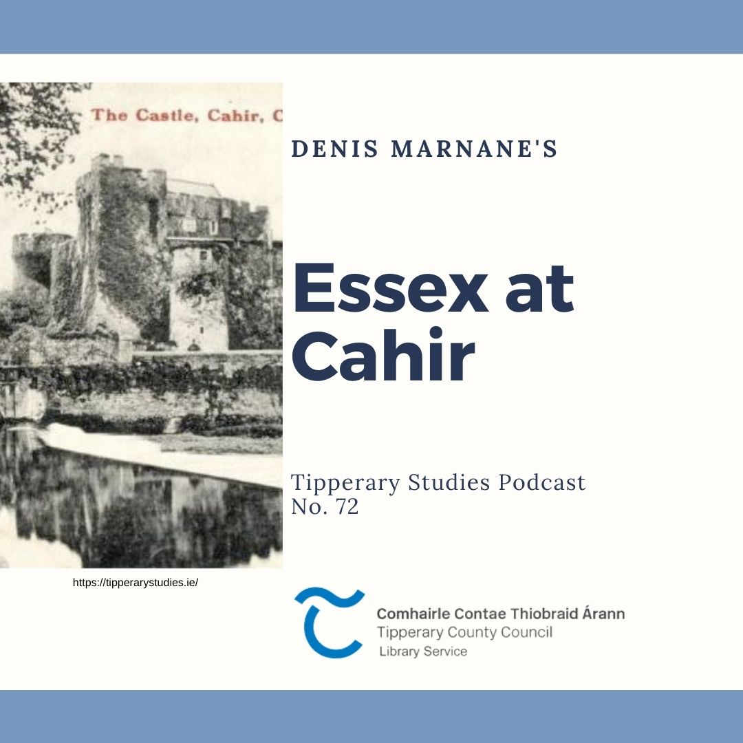Podcast 72; Essex At Cahir