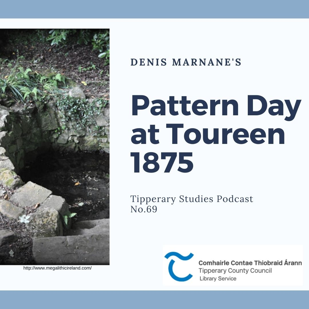Podcast 69; Pattern Day At Toureen
