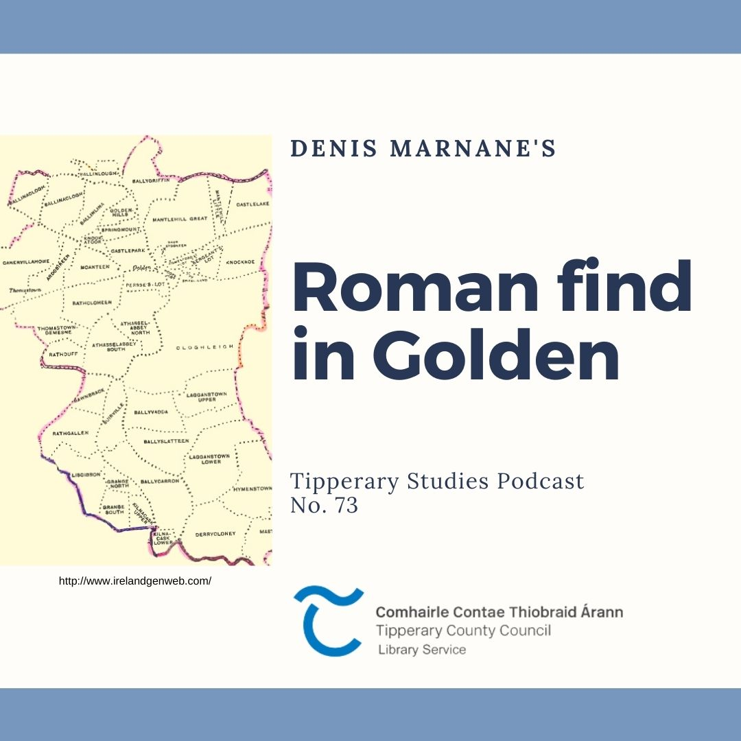 Podcast 73; Roman Find In Golden