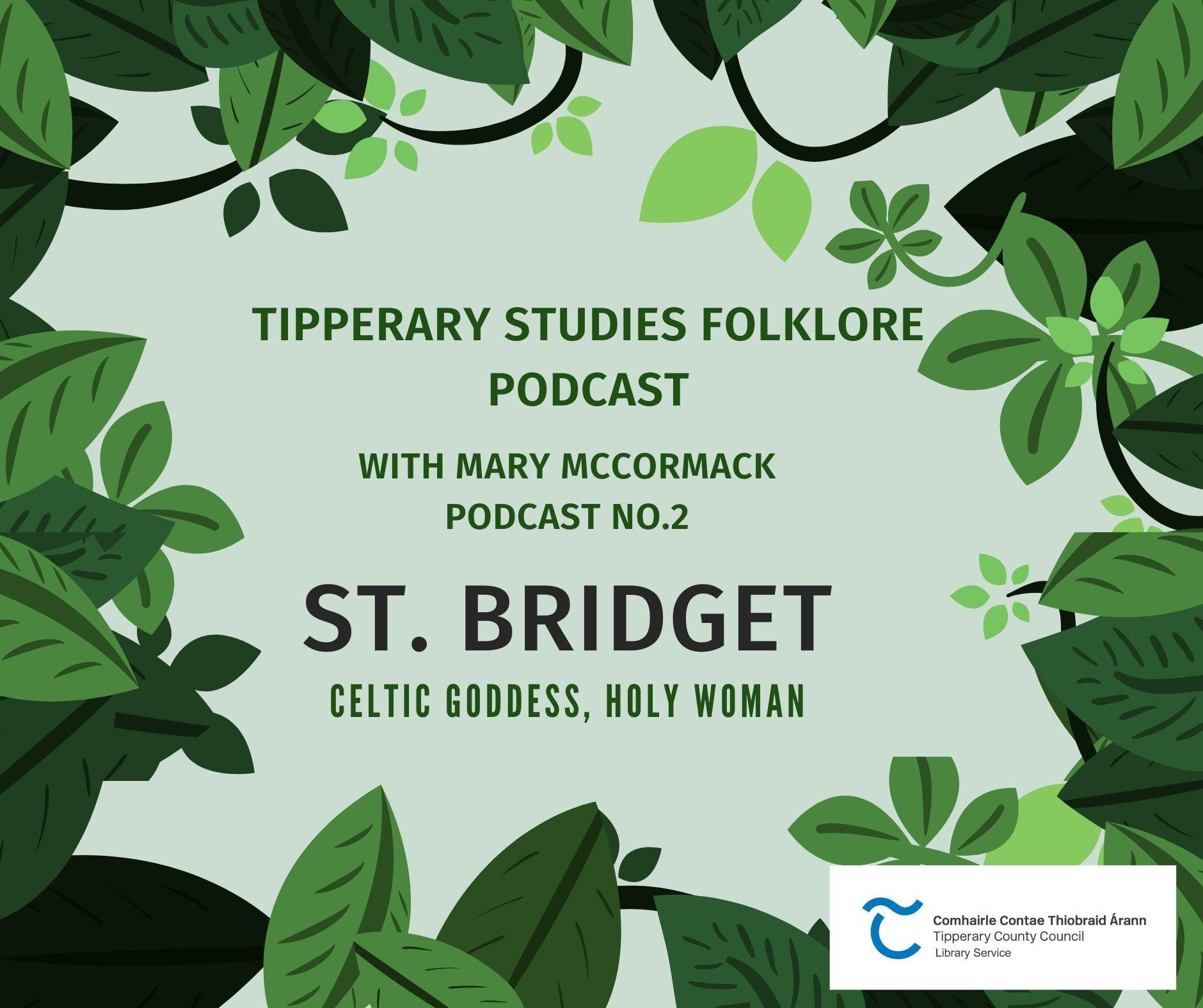 Folklore Podcast 3; Bridget Celtic Goddess Holy Woman