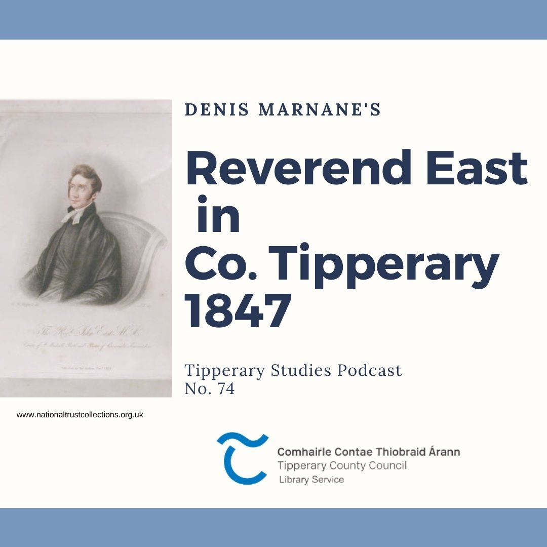 Podcast 74; Reverend East In County Tipperary