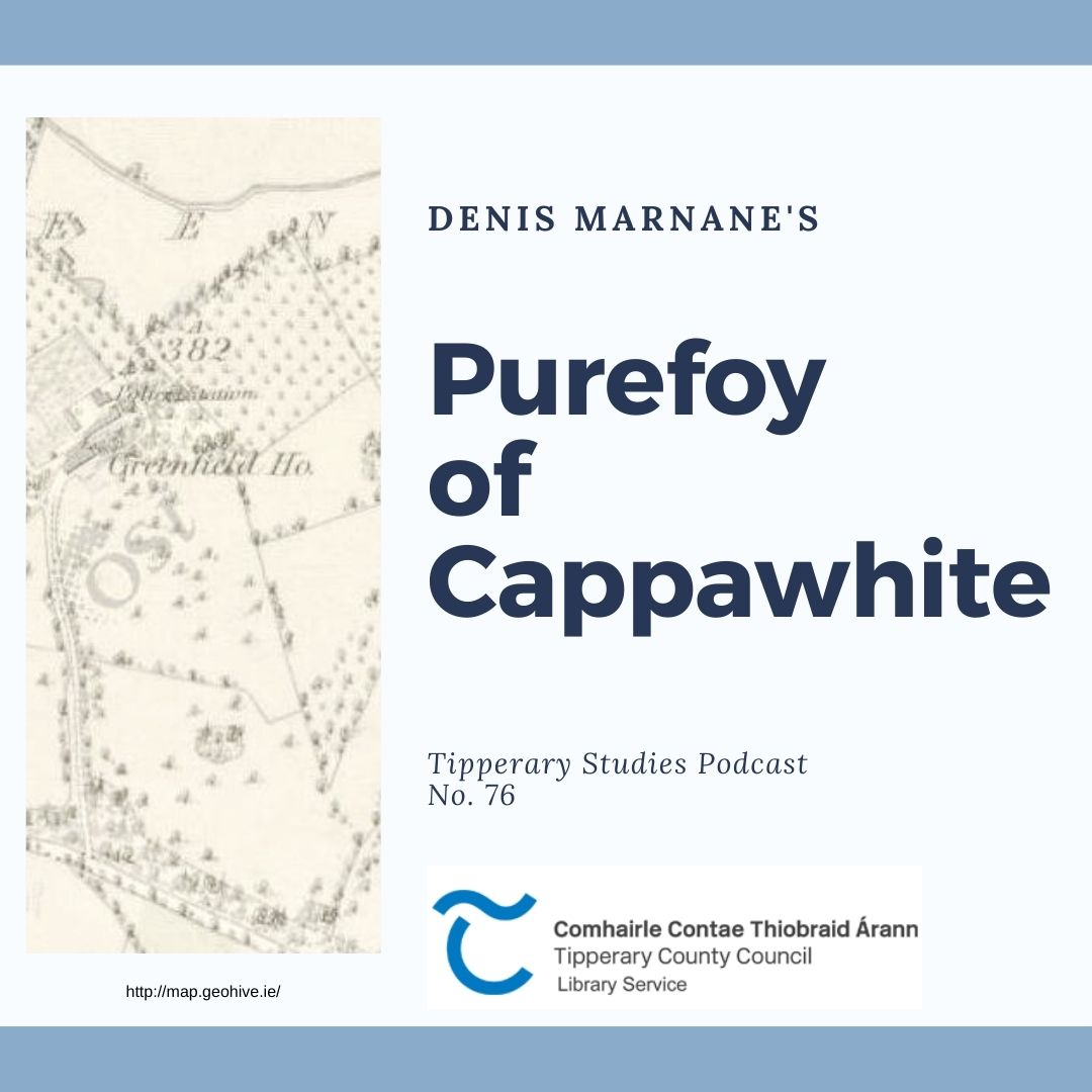 Podcast 76; Purefoy Of Cappawhite