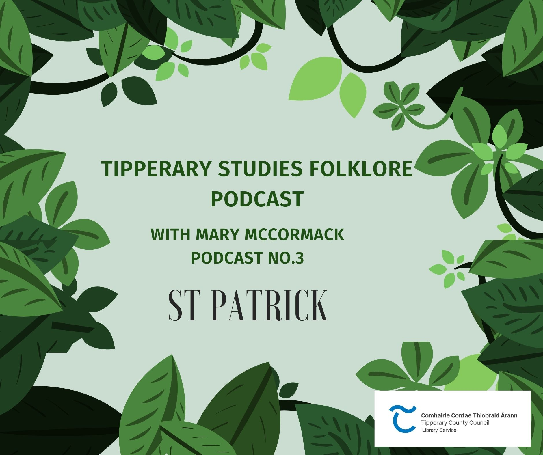 Folklore Podcast; St Patrick And Tipperary