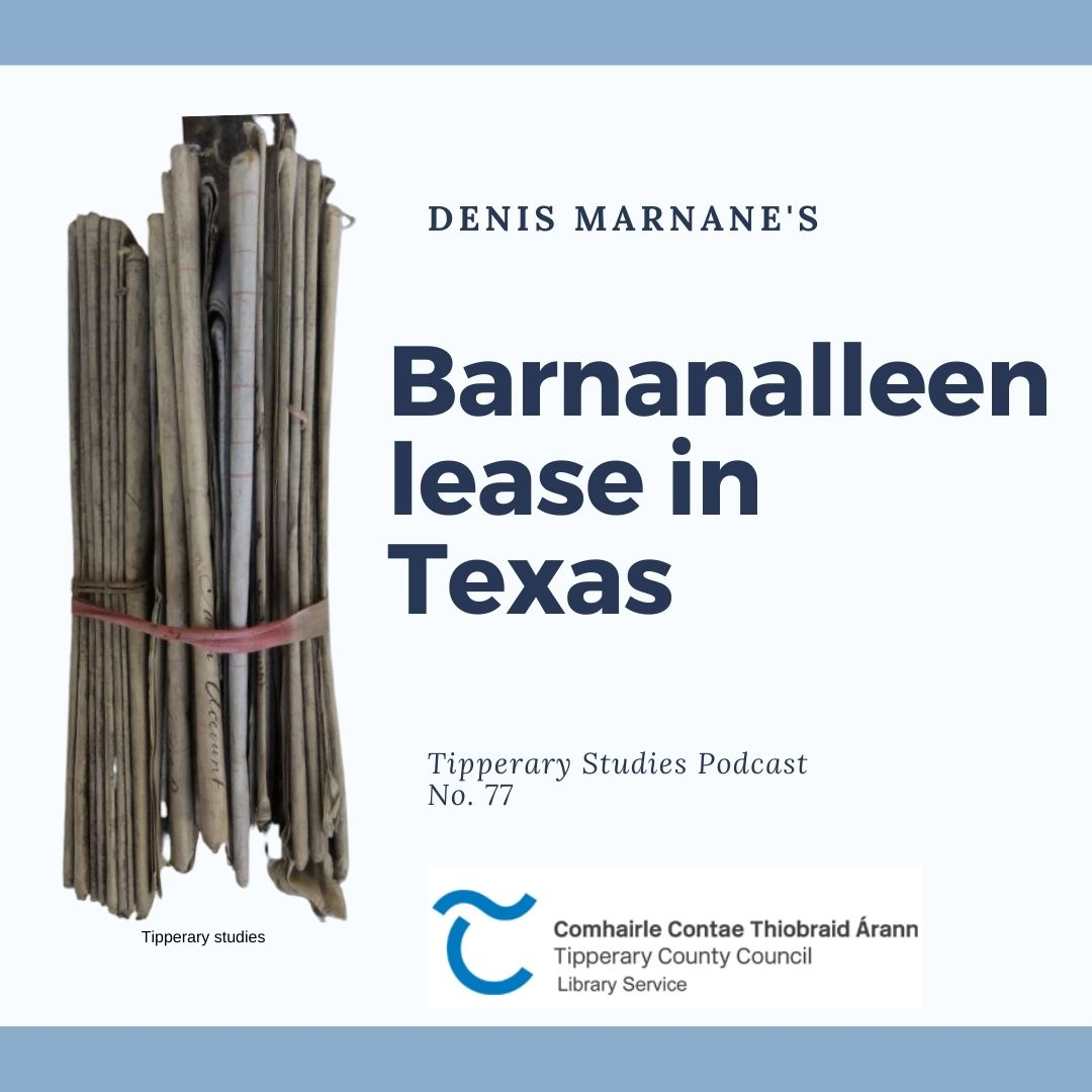 Podcast 77; Barnanalleen Lease In Texas