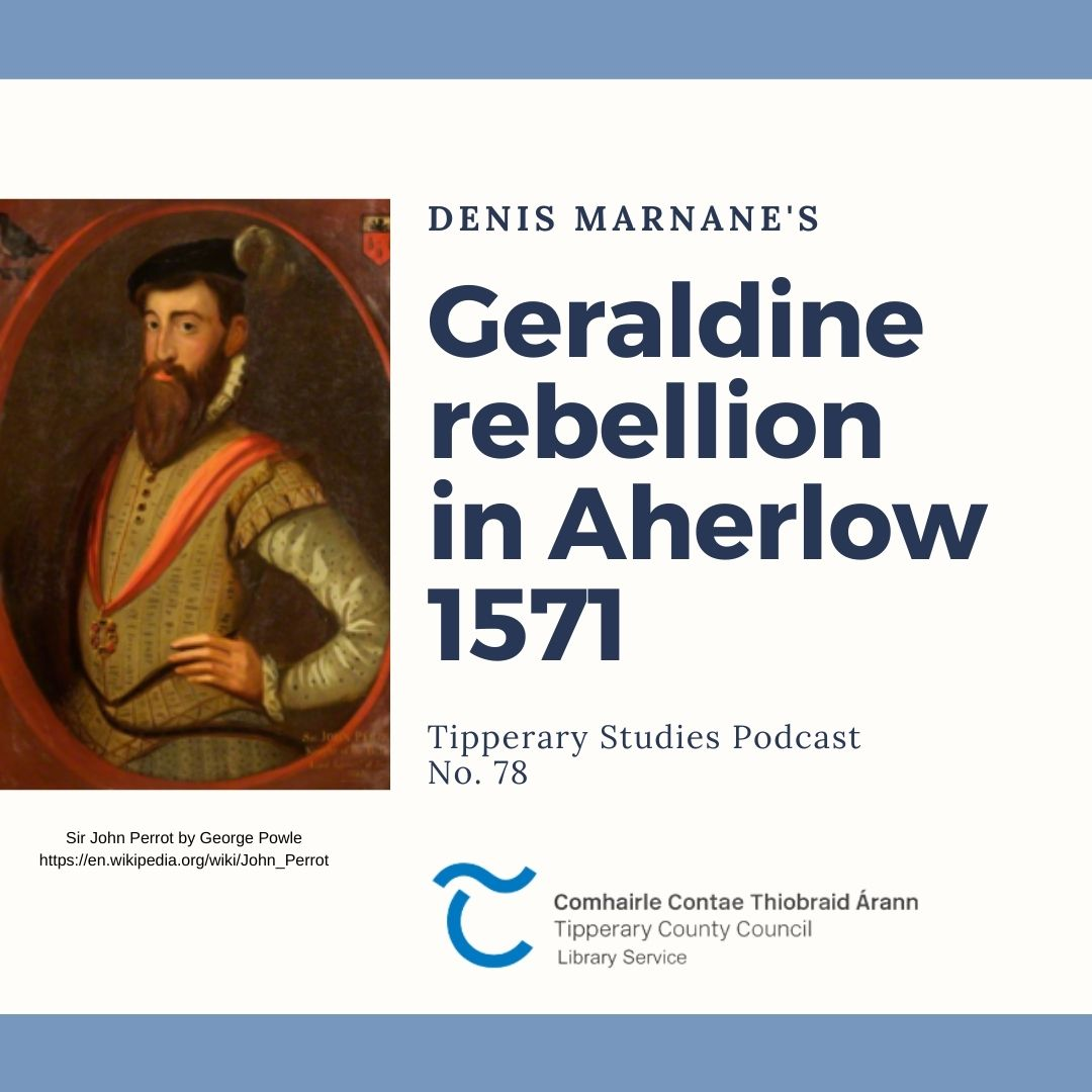 Podcast 78; Rebellion In Aherlow 1571