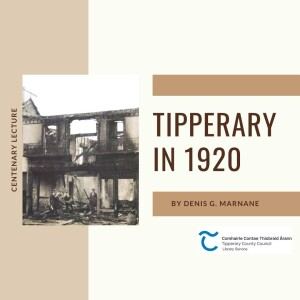 Centenary Lecture; Tipperary In 1920